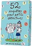 52 enquêtes pour petits détectives