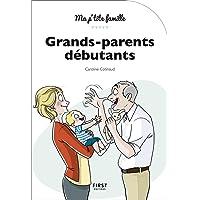 Grands-parents débutants, 3e édition