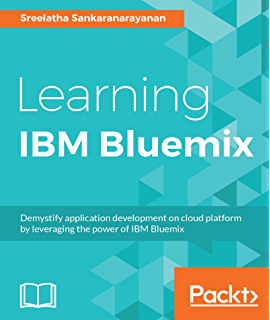 Learning IBM Bluemix (English Edition)