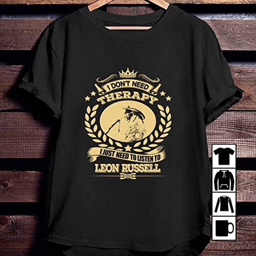 Leon Russell Dont Need Therapy Just Need To Listen To Leon Russell T Shirt Long Sleeve Sweatshirt Hoodie Youth