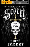 Scorn (The Age of Apollyon Trilogy Book 3)