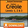 Instant Immersion Creole (Haitian) Levels 1,2 & 3 [Online Code]