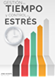 Gestión del tiempo y control del estrés: Un repaso a los cinco errores más habituales y a sus soluciones
