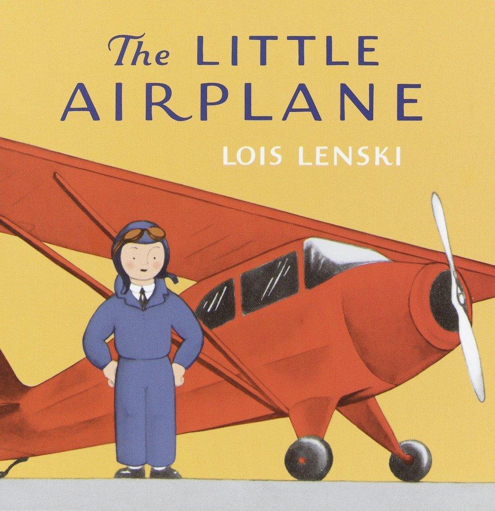 The Little Airplane Lois Lenski Books Lenski Lois Lenski Lois 9780375810794 Amazon Com Books