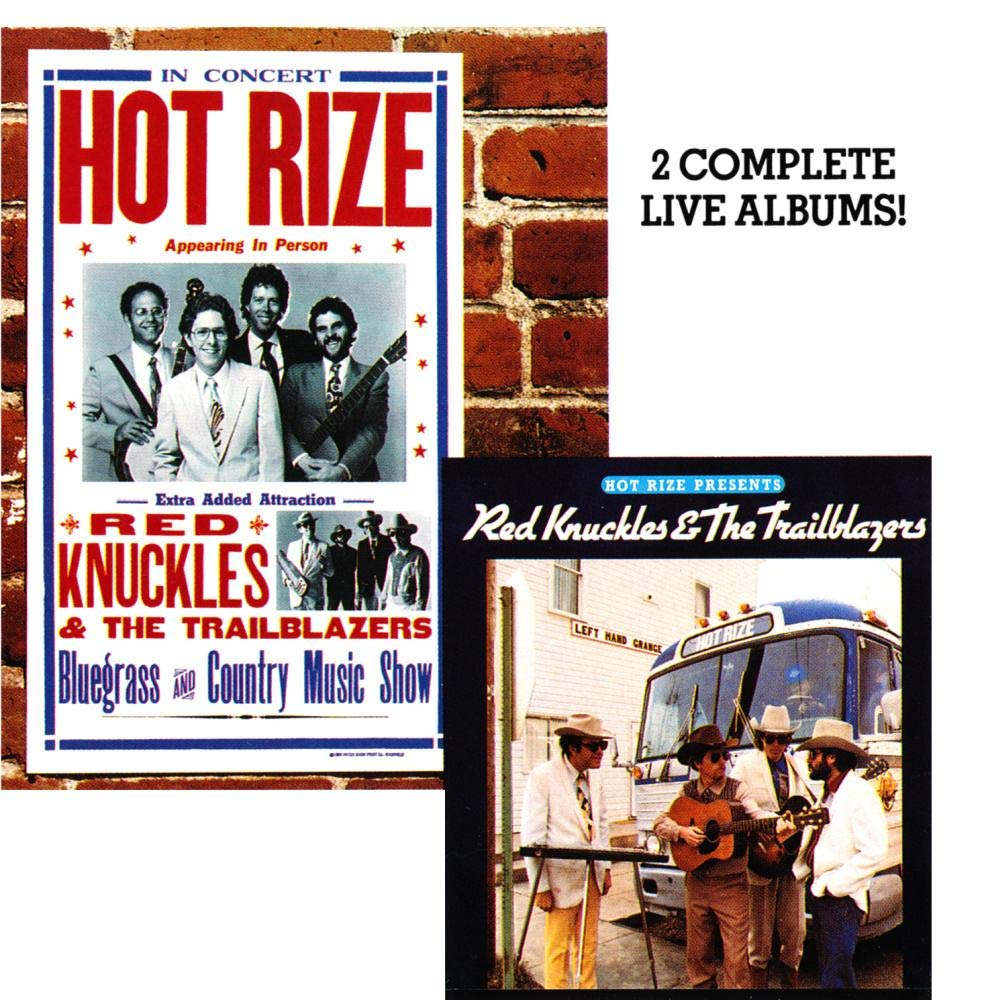 Hot Rize Presents Red Knuckles & the Trailblazers