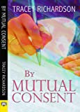 By Mutual Consent
