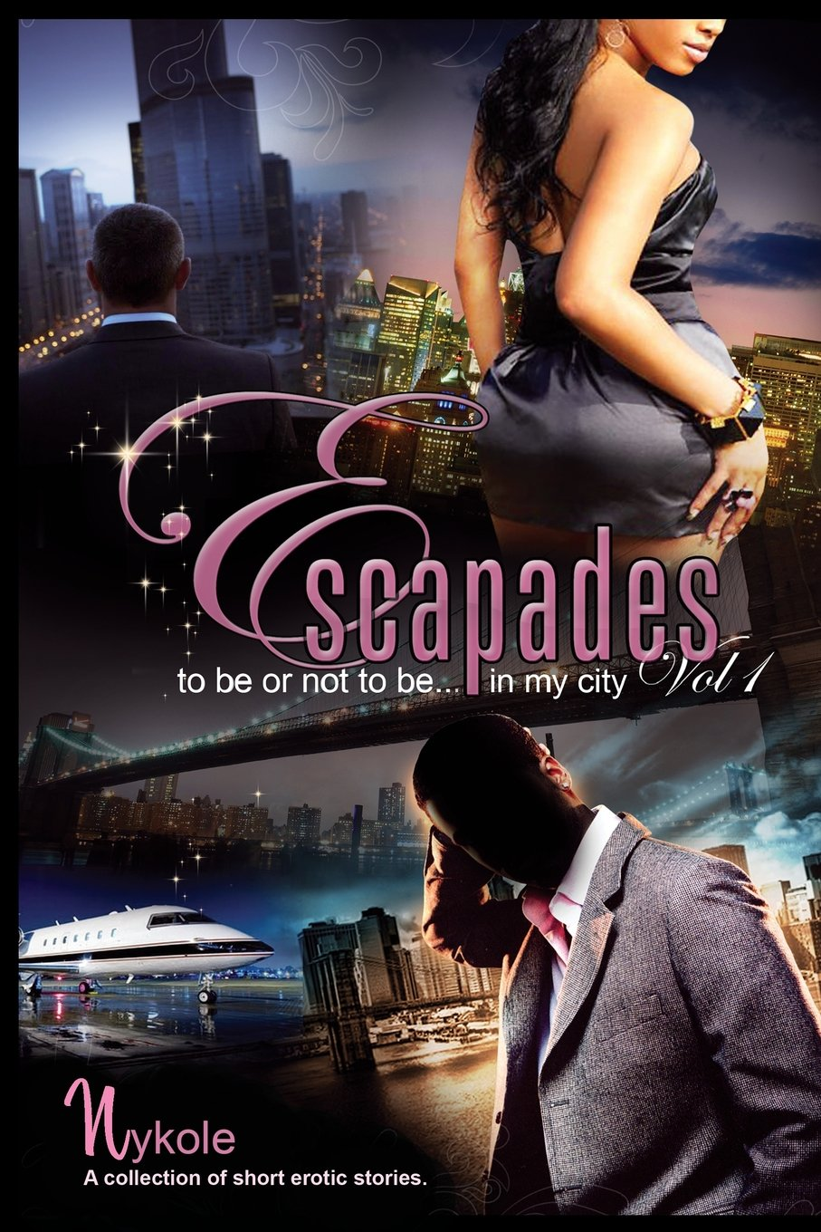 Escapades... Vol. I 'to Be or Not to Be... in My City!' PDF