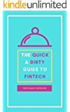 The Quick & Dirty Guide to Fintech