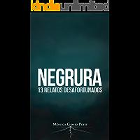 Negrura : 13 relatos desafortunados
