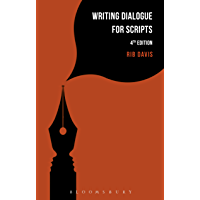 Writing Dialogue for Scripts (Writing Handbooks)
