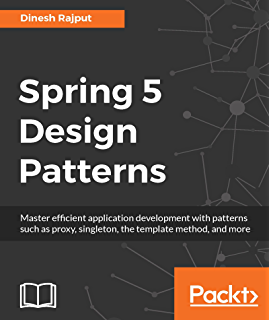 Amazon spring in action 4th edition ebook craig walls kindle spring 5 design patterns master efficient application development with patterns such as proxy singleton fandeluxe Image collections