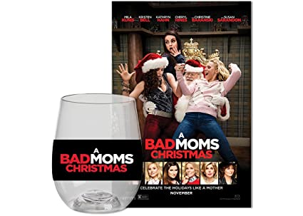 A Bad Mom's Christmas AMC Theaters Limited Edition Collectible Wine Glass  (2017