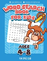 Word Search Books For Kids Ages 4-8: Word Search