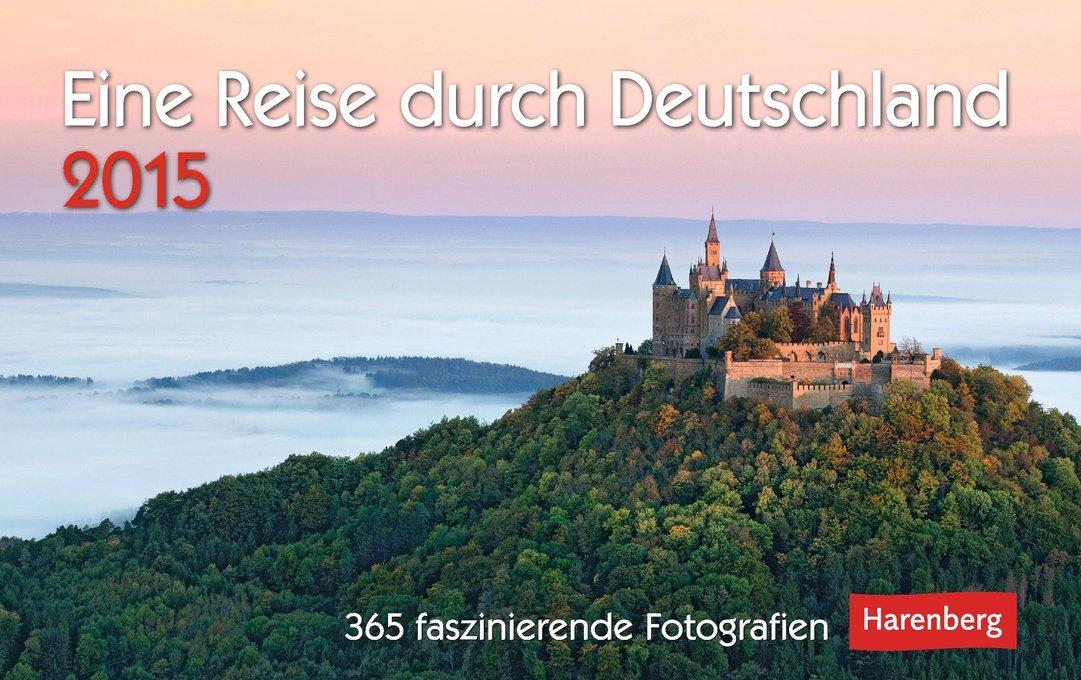 Eine Reise durch Deutschland Premiumkalender 2015: 365 faszinierende Fotografien