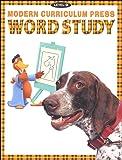 Modern Curriculum Press Phonics, Level D: Word Study