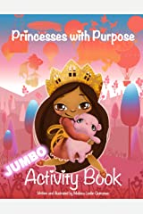 Princesses With Purpose Activity Book: Coloring and Activities Paperback