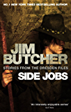 Side Jobs: Stories From The Dresden Files: Stories from the Dresden Files (The Dresden Files series)