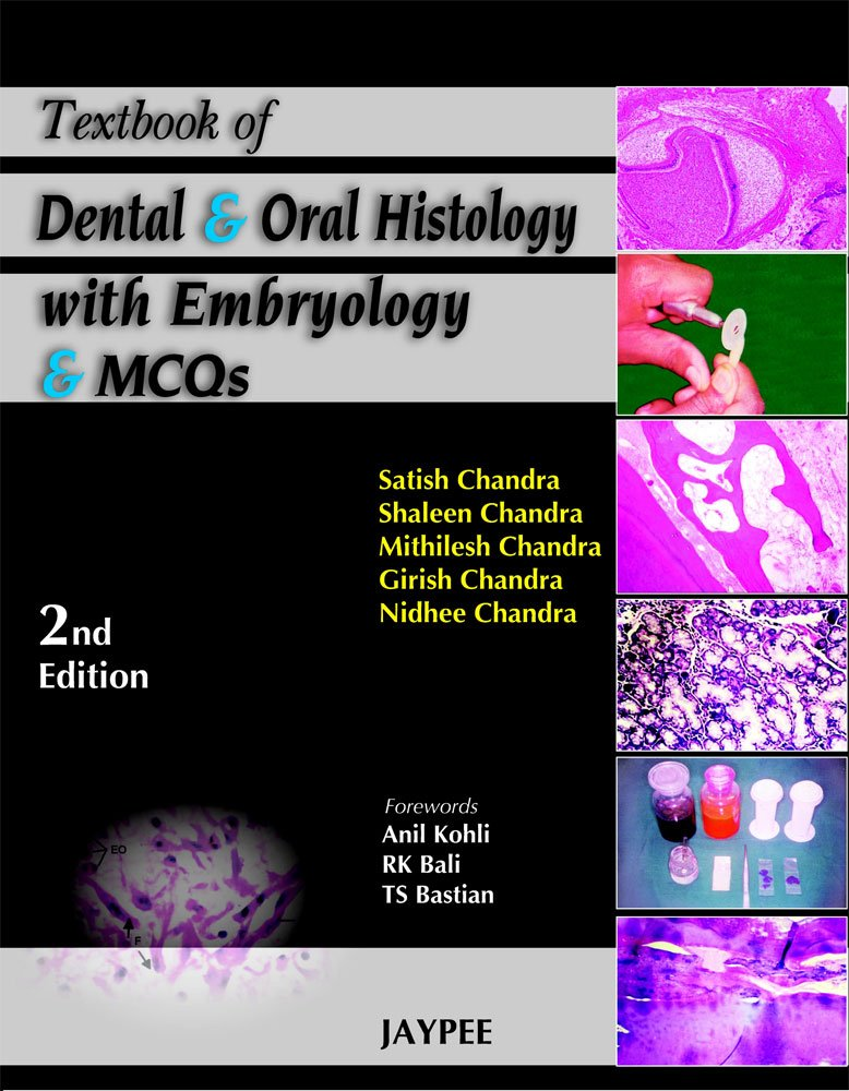 Textbook of Dental and Oral Histology with Embryology and