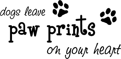 Amazon Dogs Leave Paw Prints On Your Heart Cute Puppy Wall Art