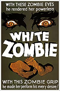 American Gift Services - Vintage Horror Movie Poster White Zombie - 11x17