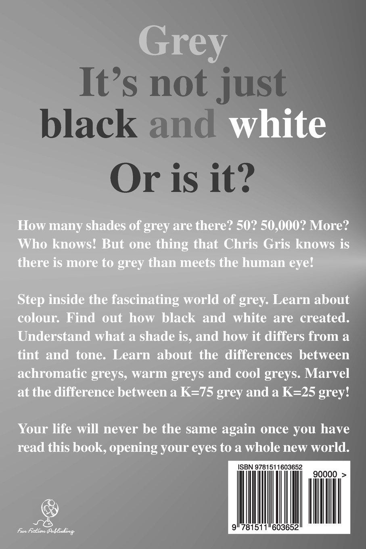 Uncategorized How Many Shades Of Gray 50 shades of grey digital ink chris gris 9781511603652 amazon com books