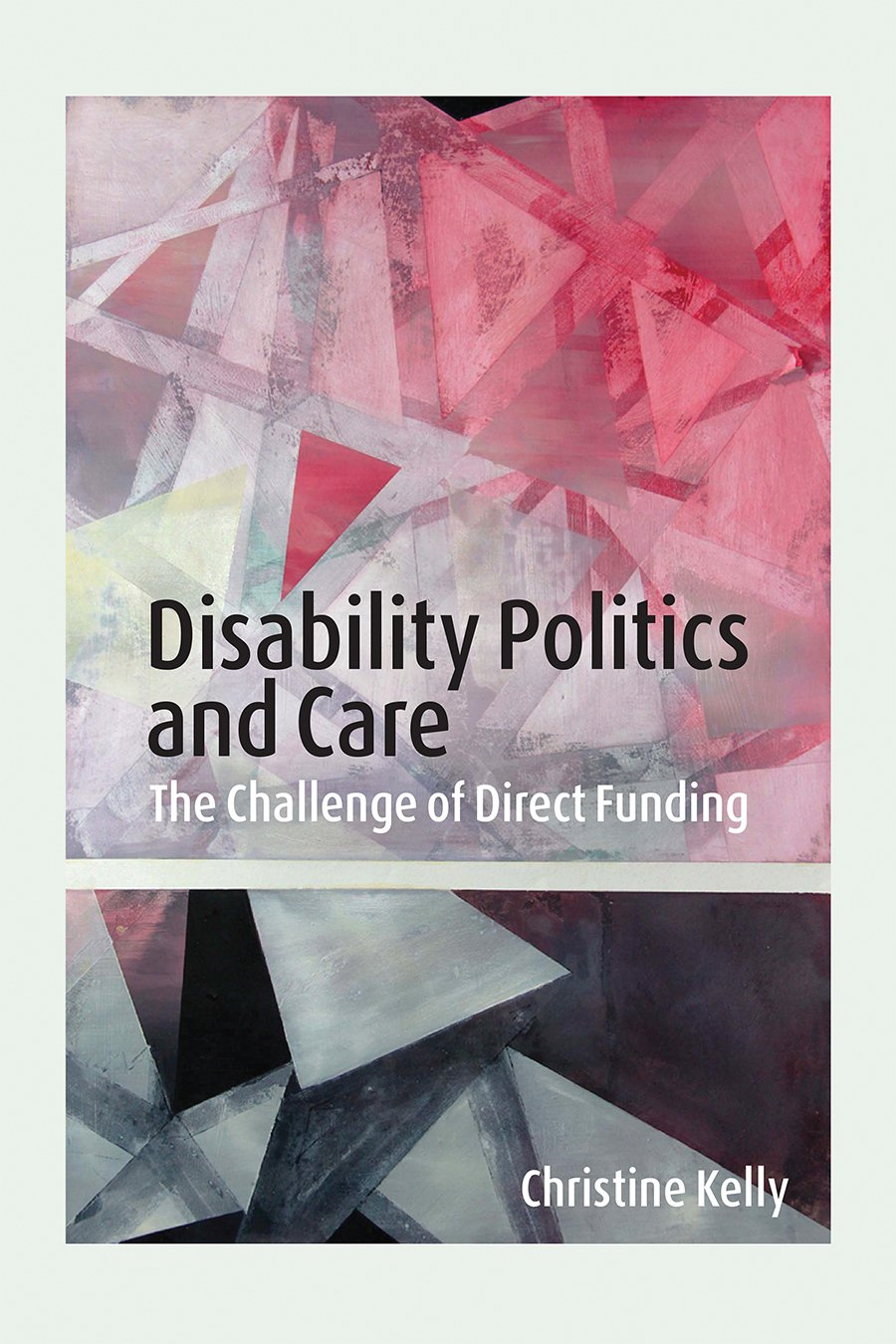 disability politics and care the challenge of direct funding