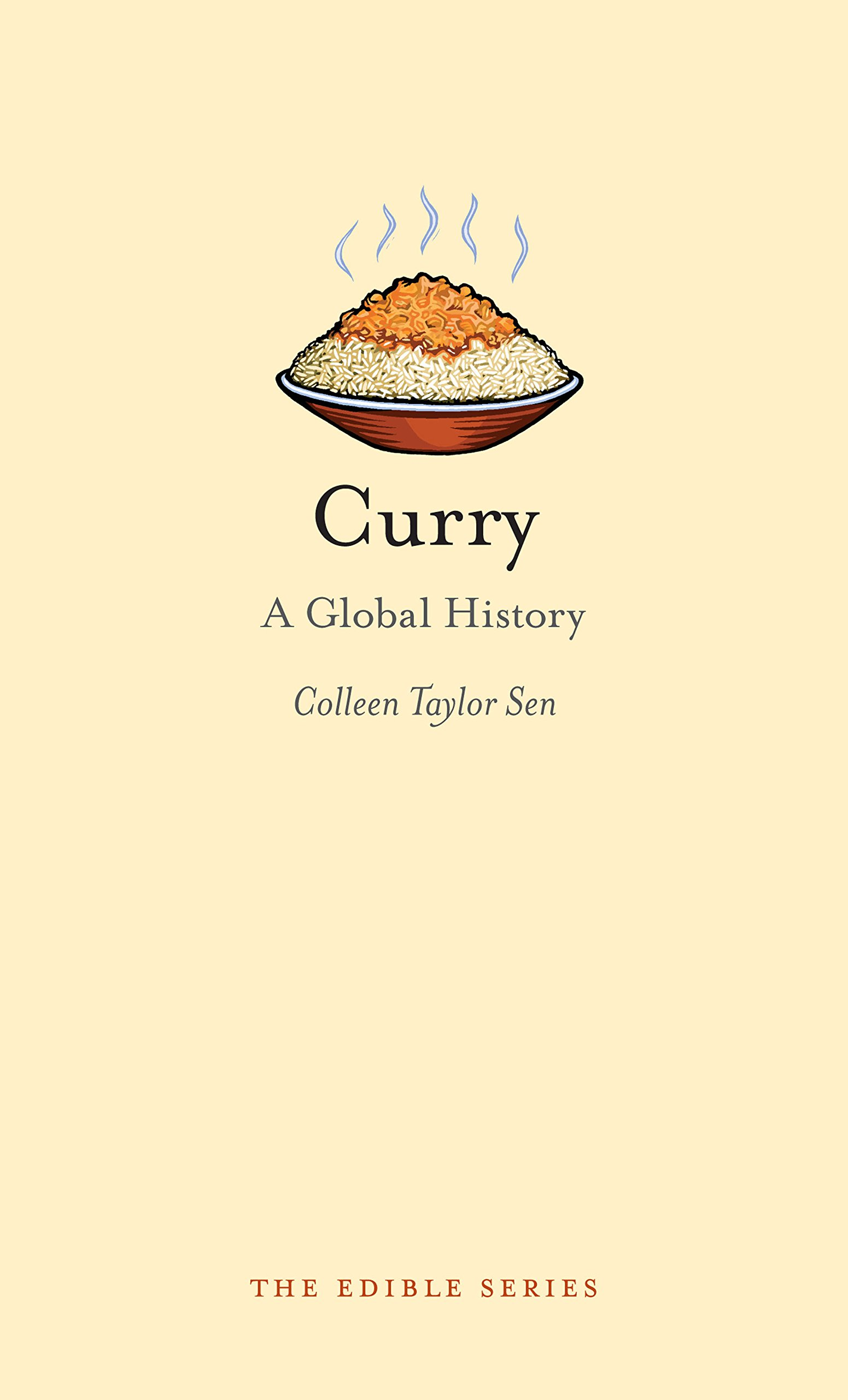 Download Curry: A Global History (Edible) ebook