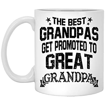 65eae6f7104 Image Unavailable. Image not available for. Color: The Best Grandpas Get  Promoted to Great Grandpa - Grandpa Gift Mug
