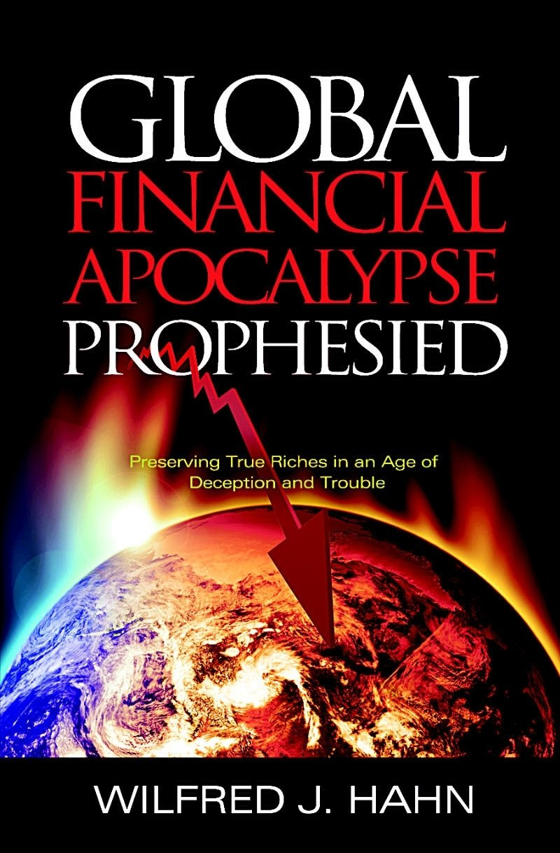 Global Financial Apocalypse Prophesied