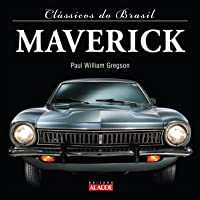 Clássicos do Brasil. Maverick