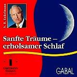 Sanfte Träume - erholsamer Schlaf (Enkelmann-Audiothek)