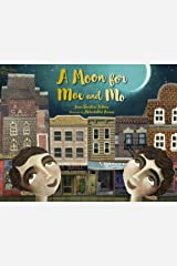 A Moon for Moe and Mo Hardcover