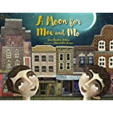 Moon for Moe and Mo