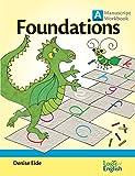 Foundations A Manuscript Workbook by Logic of English