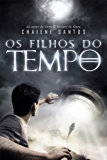 Os Filhos do Tempo (Portuguese Edition)