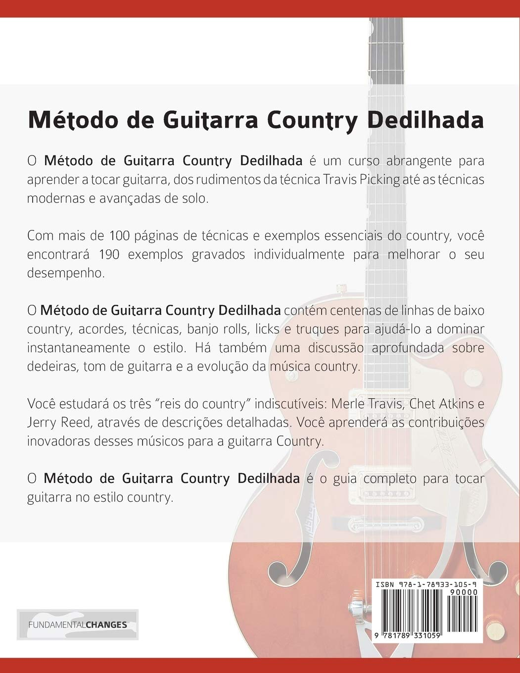 Método de Guitarra Country Dedilhada: Um guia completo do estilo Travis Picking, Guitarra Dedilhada e Solos na Guitarra Country tocar guitarra country: Amazon.es: Clay, Levi, Alexander, Joseph: Libros en idiomas extranjeros