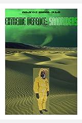 EXTREME DEFENCE: SANDRIDERS (Italian Edition) Kindle Edition