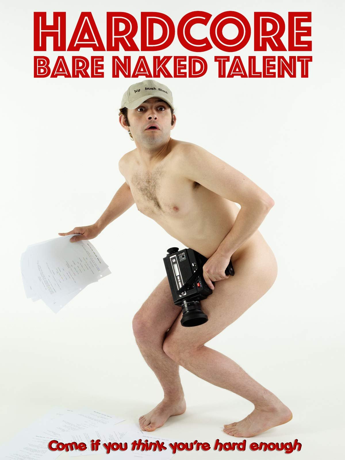 Hardcore: Bare Naked Talent
