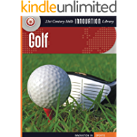 Golf (21st Century Skills Innovation Library: Innovation in Sports)