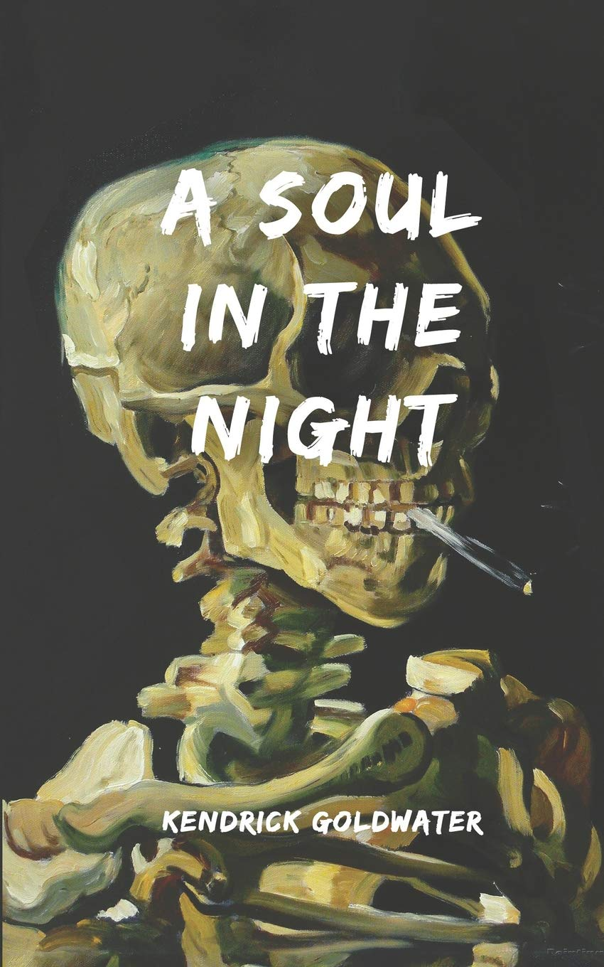 A Soul In The Night  A Modern Poetry Collection