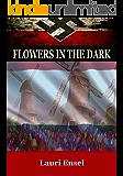 Christian War Story: Flowers in the Dark