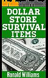 Dollar Store Survival Items: The Top Lifesaving Survival Items That You Can Buy At The Dollar Store