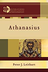 Athanasius (Foundations of Theological Exegesis and Christian Spirituality) Paperback