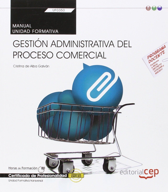 Download Manual Gestión administrativa del proceso comercial. Certificados de profesionalidad. Administración y gestión ebook