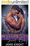 My Father's Best Friend's Secret Baby (His Secret Baby Book 1)