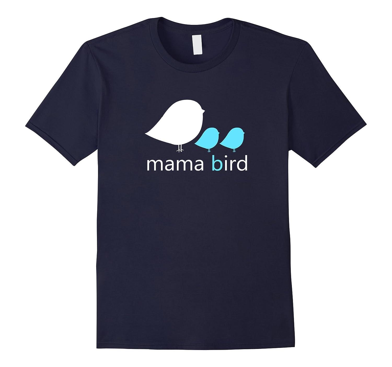 Mama Bird Baby Bird Shirt Mothers Day Shirt - Mom Tshirt-Vaci