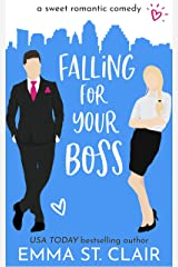 Falling for Your Boss: a Sweet Romantic Comedy (Love Clichés Sweet RomCom Book 2) Kindle Edition