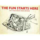 Fun Starts Here: Out-takes from a Rock Memoir