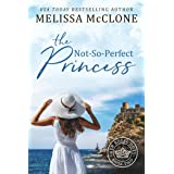 The Not-So-Perfect Princess (Her Royal Duty Book 2)
