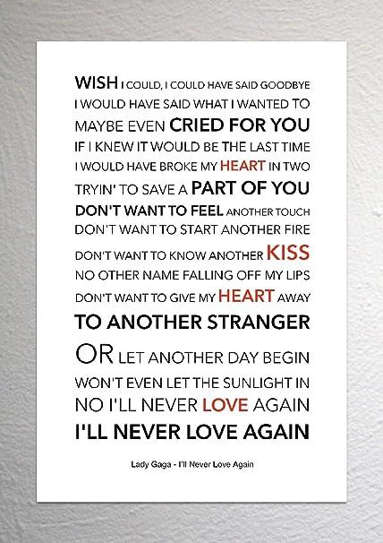 Lady Gaga A Star Is Born Ill Never Love Again Funky Lyric Art